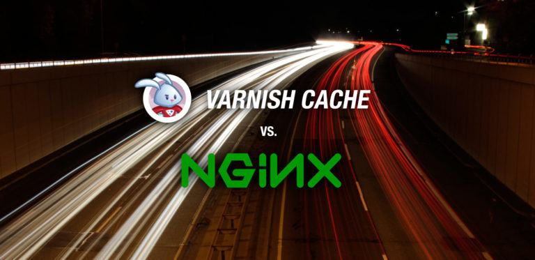 Page Caching: Varnish vs Nginx FastCGI Cache